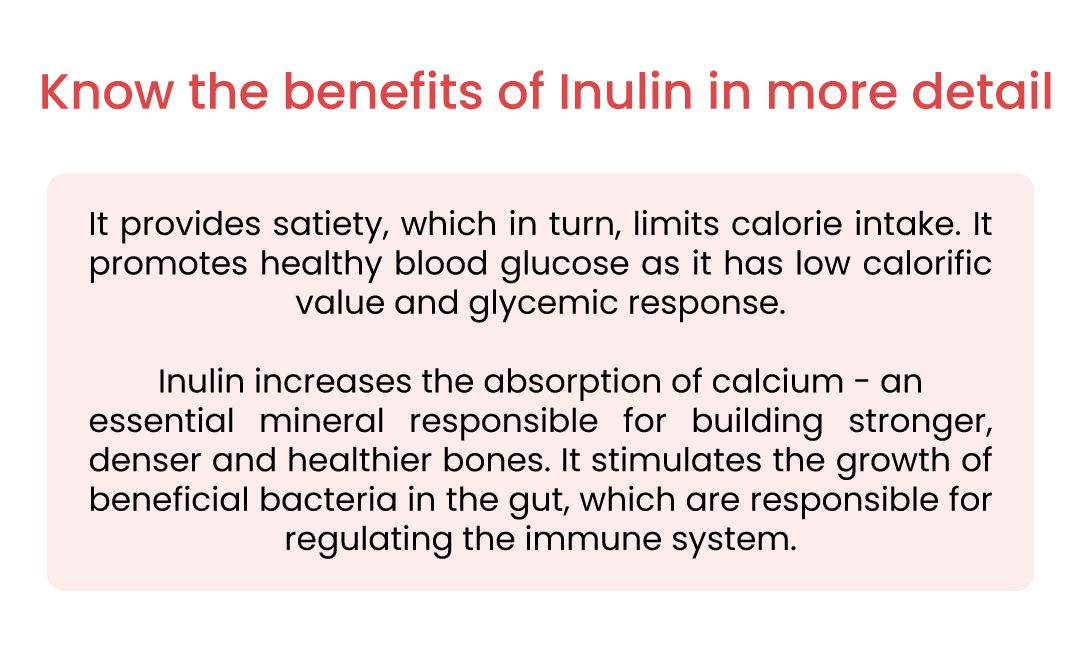 Know the benefits of Inulin in more detail